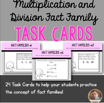 Multiplication and Division Fact Family Task Cards: Set of