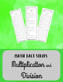 Multiplication and Division Fact Strips - BUNDLE!