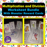 Multiplication and Division Facts: Worksheets and Monster Reward Cards