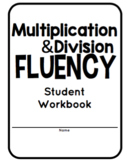 Multiplication and Division Fluency Practice Packet