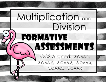 Multiplication and Division Formative Assessments / Exit Tickets
