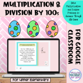 Multiplication and Division Google™ Slides | Easter Game