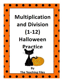 Multiplication and Division Halloween Practice (1-12) Freebie