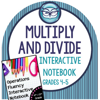 Multiplication and Division Interactive Notebook: Operatio