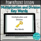 Multiplication and Division Key Words PowerPoint