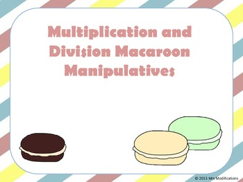 Multiplication and Division Macaroon Manipulatives FREEBIE
