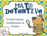 Multiplication and Division Math Detective (2 games)