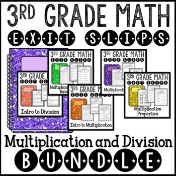 Multiplication and Division Math Exit Slips 3rd Grade Comm