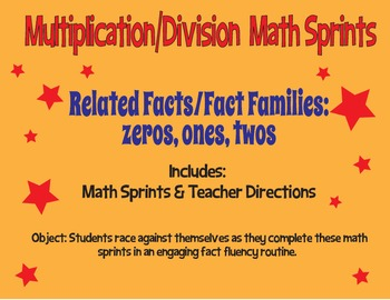 Multiplication and Division Math Sprints - Zeros, Ones, and Twos - Fact Fluency