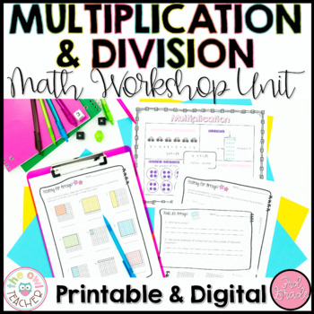 Multiplication and Division Exploration Unit for Math Workshop