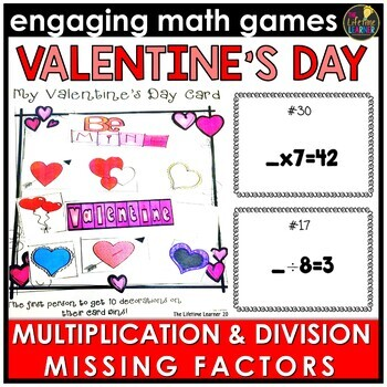 Valentine's Day Multiplication and Division Missing Factors