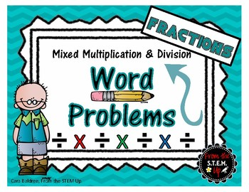 Multiplication and Division Mixed Fraction Word Problem Task Cards