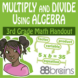 Multiplication and Division: Multiply & Divide Using Algebra pgs. 8-11 (CCSS)