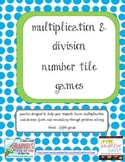 Multiplication and Division Number Tile Games
