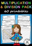 Multiplication and Division Pack – 60 worksheets/printables