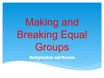 Multiplication and Division PowerPoint Presentation: Makin