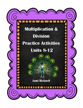 Multiplication and Division Practice Activities Units 8-12