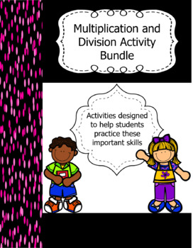 Multiplication and Division Practice Activity Bundle