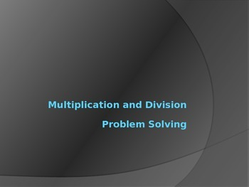 Multiplication and Division Problem Solving 3.OA.3