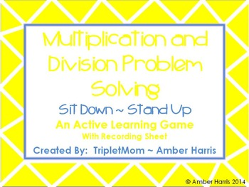 Multiplication and Division Problem Solving Sit Down Stand Up ActiveLearningGame