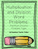 Multiplication and Division Problem Types:  Partition Division