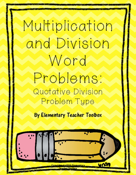 Multiplication and Division Problem Types:  Quotative Division