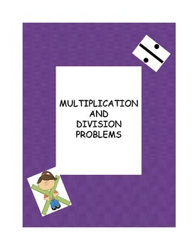 Multiplication and Division Problems