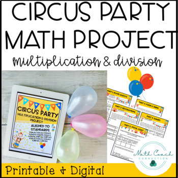 3rd & 4th Grade Math Multiplication and Division Project | Circus Party