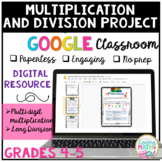 Multiplication and Division Project for GOOGLE Classroom D