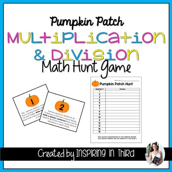 Multiplication and Division Pumpkin Patch Hunt Review Game