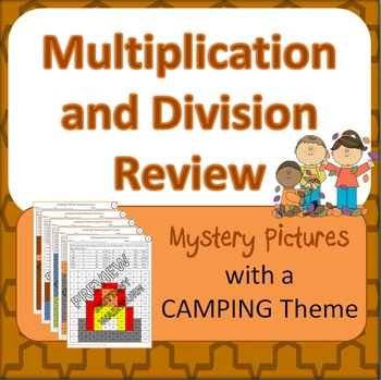 Multiplication and Division Review Mystery Pictures with a Camping Theme
