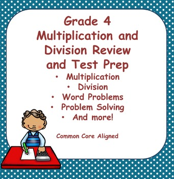 Fourth Grade Multiplication and Division Review and Test Prep