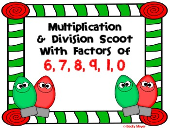Multiplication and Division Scoot with Factors of 6, 7, 8,