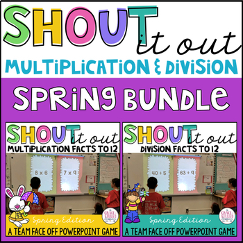 Multiplication and Division: Shout It Out (Spring Edition Bundle)