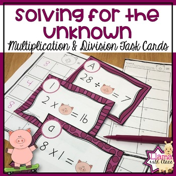 Multiplication and Division Unknown Task Cards