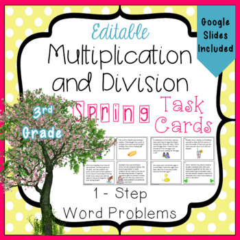 Multiplication and Division Task Cards for the Spring - 3.OA.3