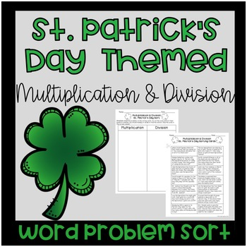 St. Patrick's Day Multiplication and Division Word Problem Sort