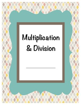 Multiplication and Division Study Guide / Student Notes