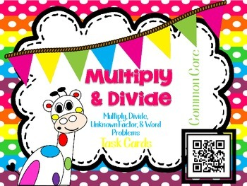 Multiplication and Division Task Cards QR Codes-