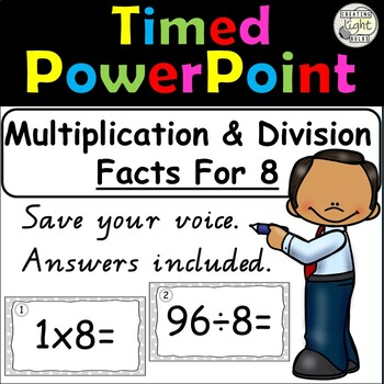 Multiplication and Division Timed PowerPoint 8 Times Tables & Division Facts