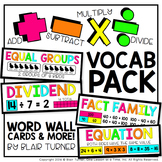 Addition, Subtraction, Multiplication, and Division VOCABU