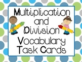 Multiplication and Division Vocabulary Task Cards