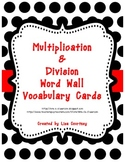 Multiplication and Division WORD WALL Vocabulary Cards - Math
