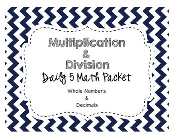 Multiplication and Division Whole Numbers & Decimals Math Daily 5 Centers