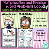 Multiplication & Division Word Problem Loop -2 Loops Inclu