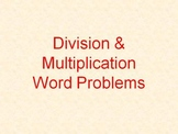 Multiplication and Division Word Problem Powerpoint