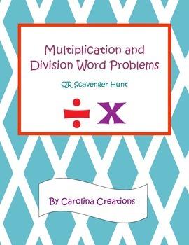 Multiplication and Division Word Problem QR Scavenger Hunt