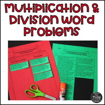 Christmas Multiplication and Division Word Problem Sort