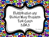 Multiplication and Division Word Problem Task Cards 3.OA.3