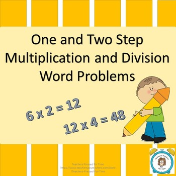 Multiplication and Division One and Two Step Word Problems